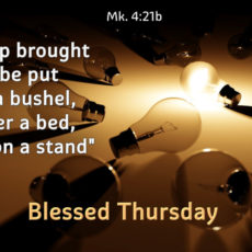 """""""Is a lamp brought in to be put under a bushel, or under a bed, and not on a stand"""""""