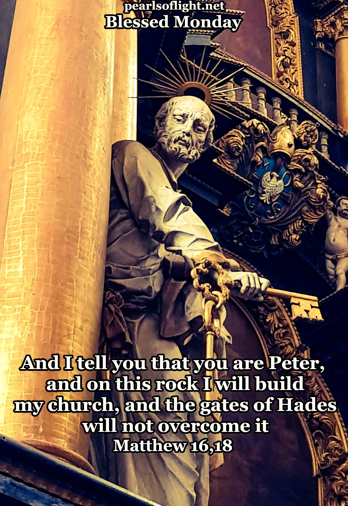 And I also say to you that you are Peter, and on this rock I will build my church…