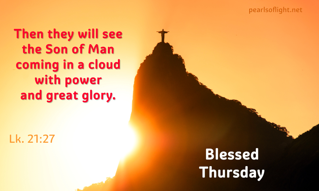 Then they will see the Son of Man coming in a cloud with power and great glory.